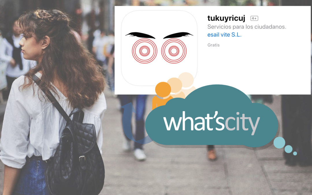 Tukuyricuj, caso de éxito de What's City